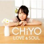 CHiYO/LOVE&SOUL