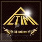 ALTIMA/I'll believe(初回限定盤)(DVD付)