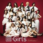 E−Girls/Celebration!(DVD付)