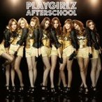 AFTERSCHOOL/PLAYGIRLZ