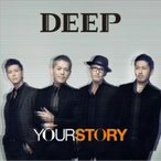 DEEP/YOUR STORY(DVD付)