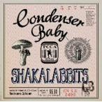SHAKALABBITS/Condenser Baby