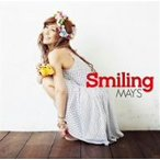 MAY'S/Smiling