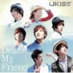 U−KISS/Dear My Friend(初回限定盤)(DVD付)