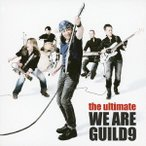 GUILD 9/世良公則/the ultimate WE ARE GUILD9