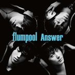 flumpool/Answer