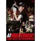 AI/AI INDEPENDENT TOUR 2012−LIVE in BUDOKAN