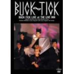 BUCK−TICK/バクチク現象 at THE LIVE INN