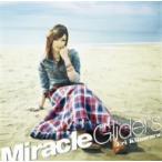 喜多村英梨/Miracle Gliders