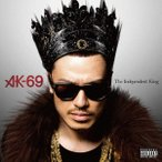 AK−69/The Independent King