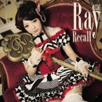 Ray/Recall(初回限定盤)(DVD付)