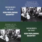 ケン・ペプロフスキー・カルテット/メモリーズ・オブ・ユー vol.1/メモリーズ・オブ・ユー vol.2