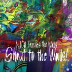 NICO Touches the Walls/Shout to the Walls!