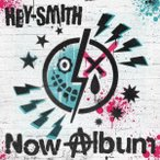 HEY−SMITH/Now Album