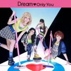 Dream/Only You(DVD付)