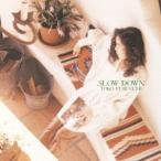 古内東子/SLOW DOWN