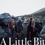 w−inds./A Little Bit(初回限定盤A)(DVD付)