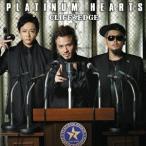 CLIFF EDGE/PLATINUM HEARTS(初回限定盤)(DVD付)