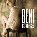 BENI/COVERS 3(初回限定盤)(DVD付)
