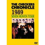 チェッカーズ/THE CHECKERS CHRONICLE 1989 SEVEN HEAVEN TOUR