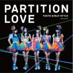 東京女子流/Partition Love(DVD付B)