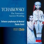 デュトワ/チャイコフスキー:バレエ「くるみ割り人形」全曲