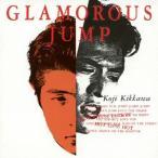 吉川晃司/GLAMOROUS JUMP