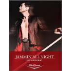 矢沢永吉/JAMMIN'ALL NIGHT 2012 in BUDOKAN