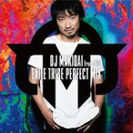 DJ MAKIDAI from EXILE/EXILE TRIBE PERFECT MIX(DVD付)
