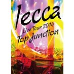 lecca/LIVE TOUR 2014 TOP JUNCTION