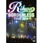 "Rihwa/Rihwa""BORDERLESS""TOUR 2014"