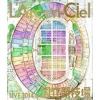 L Arc en Ciel  LIVE 2014 at 国立競技場  Blu-ray