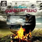 クロマニヨンズ/GUMBO INFERNO(初回生産限定盤)(DVD付)