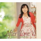 岡村孝子/After Tone VI