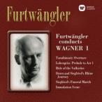 フルトヴェングラー/ワーグナー:管弦楽曲集 第1集
