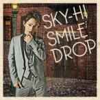 SKY−HI/スマイルドロップ(DVD付B)