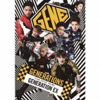 GENERATIONS from EXILE TRIBE/GENERATION EX(DVD付)