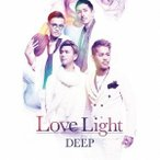 DEEP/Love Light(初回限定盤)(DVD付)