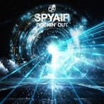 SPYAIR/ROCKIN'OUT(初回限定盤)(DVD付)