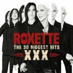ロクセット/The 30ビッゲスト・ヒッツ XXX