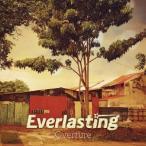 Everlasting/Overture