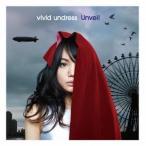 vivid undress/Unveil