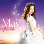 May J./Sparkle(DVD付)