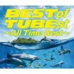 TUBE/BEST of TUBEst 〜All Time Best〜