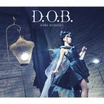 野水いおり/D.O.B.(初回限定盤)(DVD付)