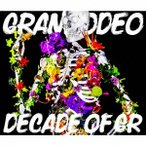 GRANRODEO/DECADE OF GR(DVD付)