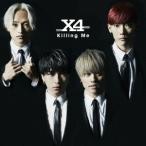 X4/Killing Me