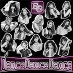 E−girls/Dance Dance Dance(DVD付)