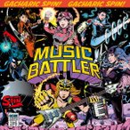Gacharic Spin/MUSIC BATTLER(初回限定盤B)(DVD付)