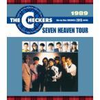チェッカーズ/1989 SEVEN HEAVEN TOUR(Blu−ray Disc)